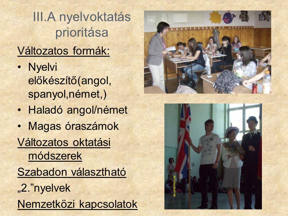 III.A nyelvoktatás prioritása