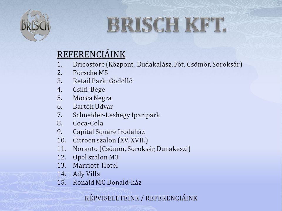 KÉPVISELETEINK / REFERENCIÁINK