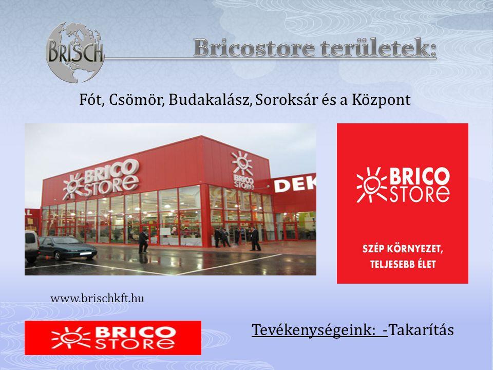 Bricostore területek:
