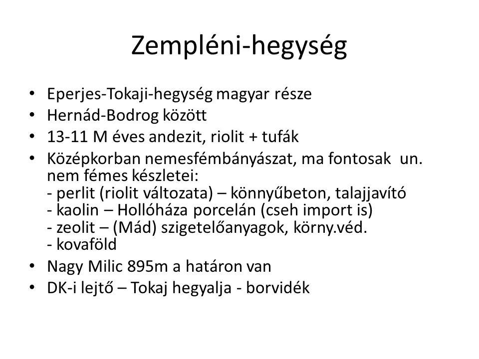 Zempléni-hegység Eperjes-Tokaji-hegység magyar része