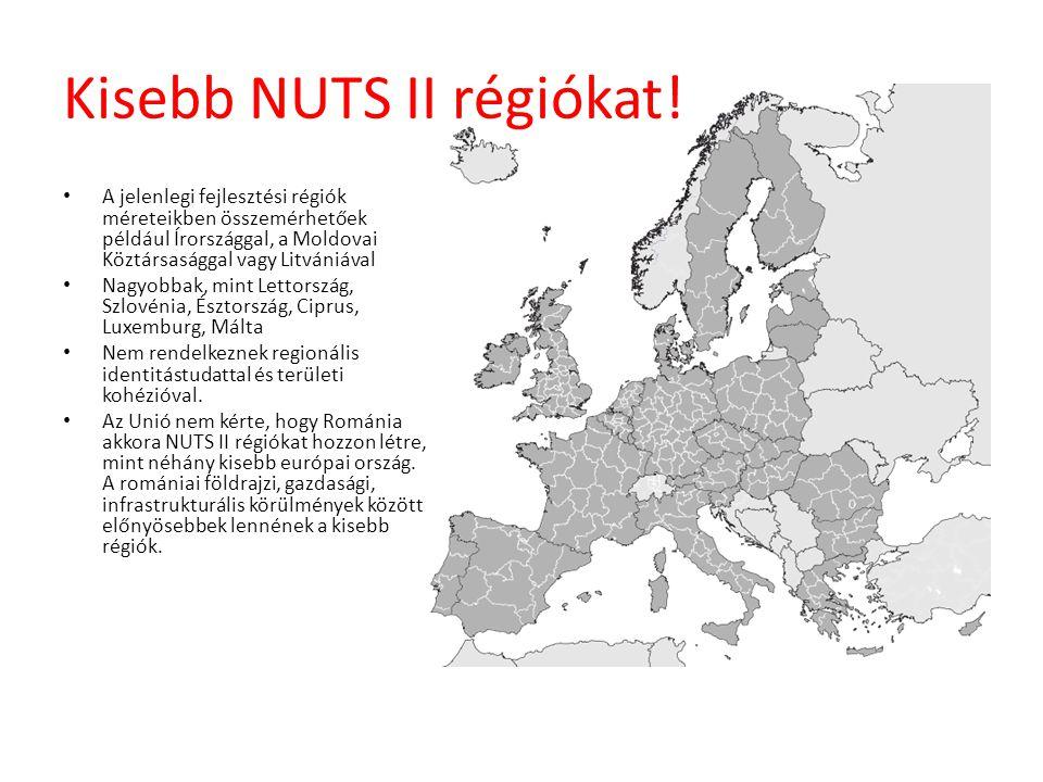 Kisebb NUTS II régiókat!