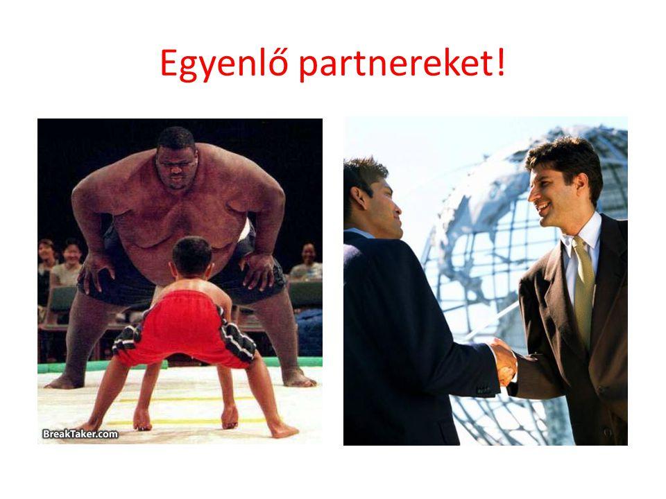 Egyenlő partnereket!