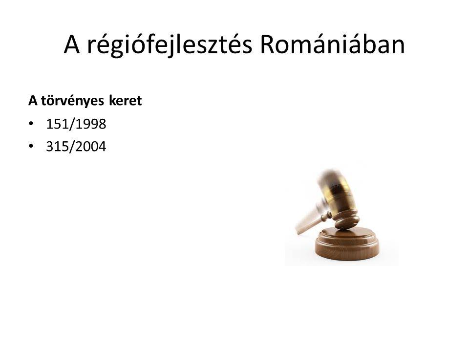 A régiófejlesztés Romániában