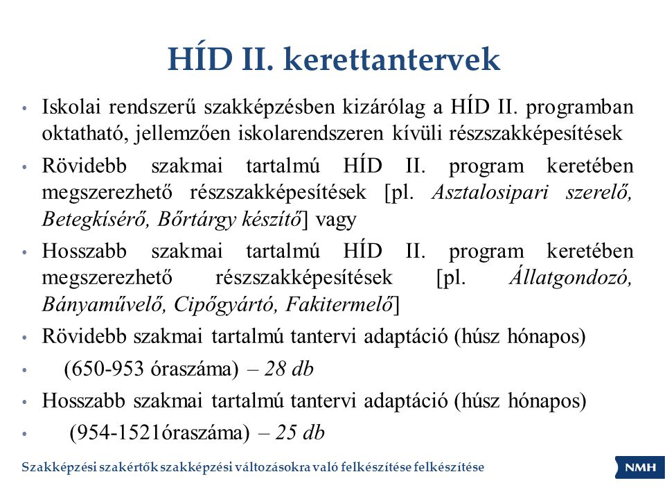 HÍD II. kerettantervek