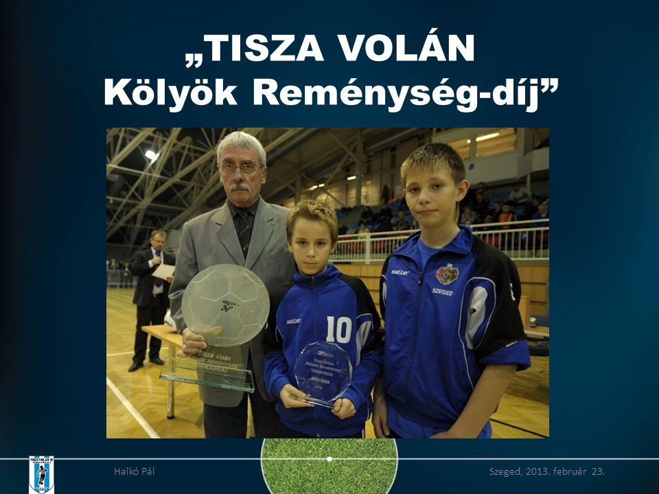 """""""TISZA VOLÁN Kölyök Reménység-díj"""