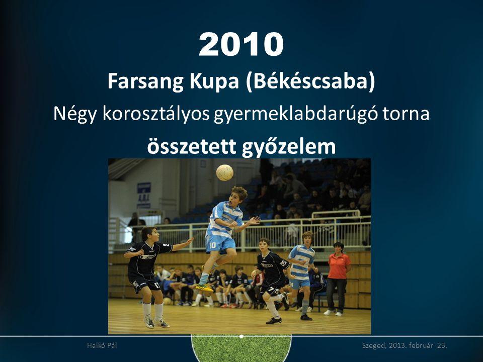 Farsang Kupa (Békéscsaba)