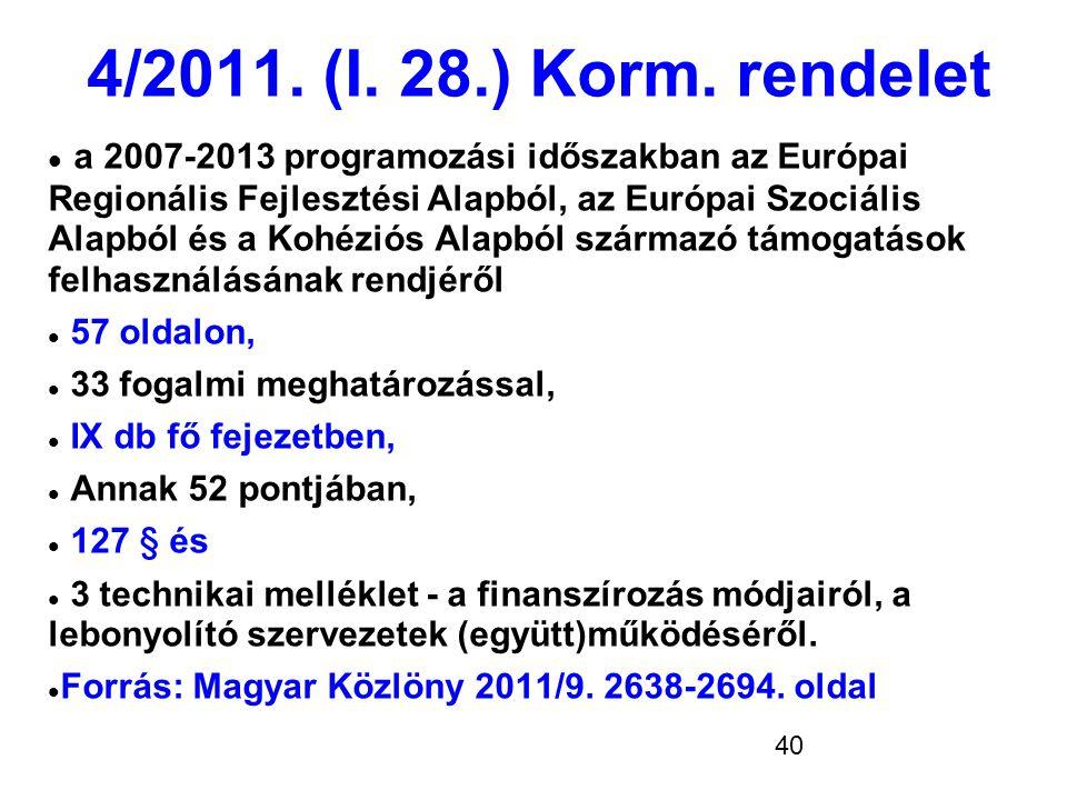 4/2011. (I. 28.) Korm. rendelet