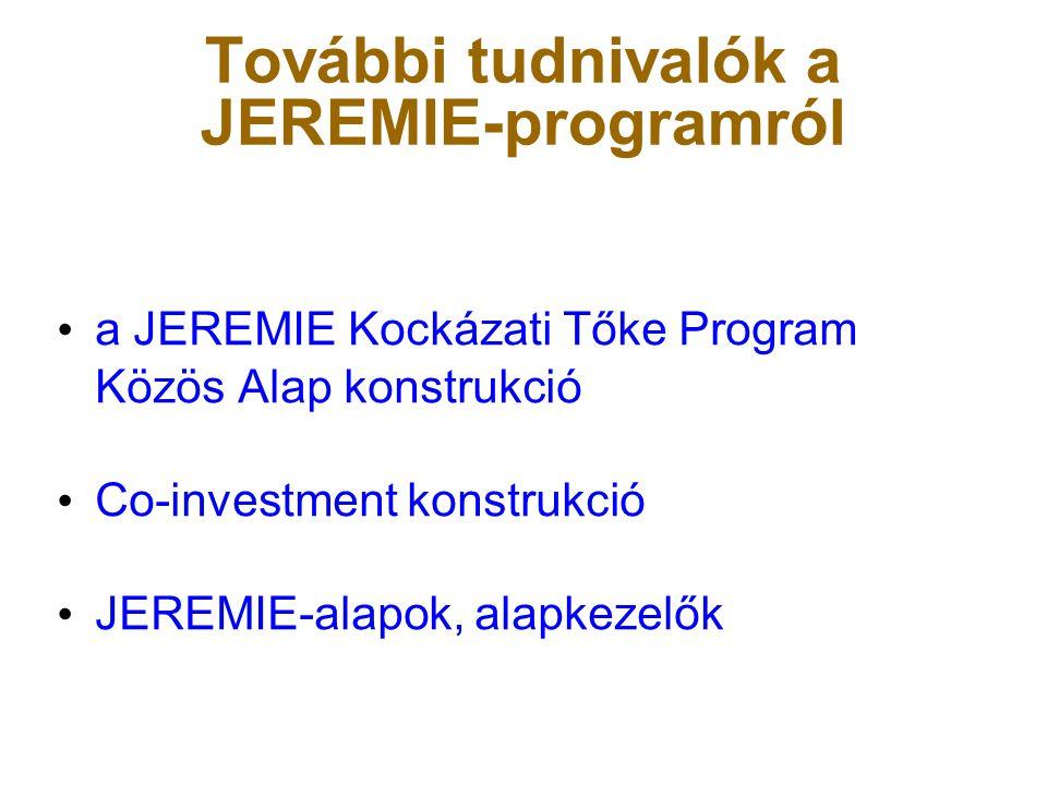 További tudnivalók a JEREMIE-programról