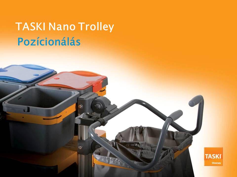 TASKI Nano Trolley Pozícionálás