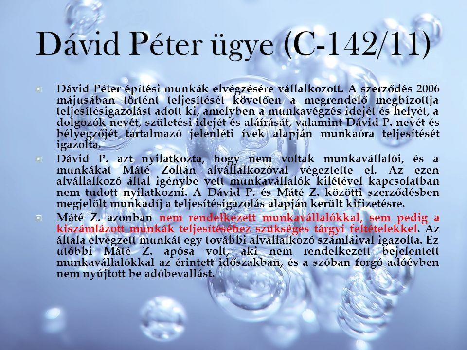 Dávid Péter ügye (C-142/11)