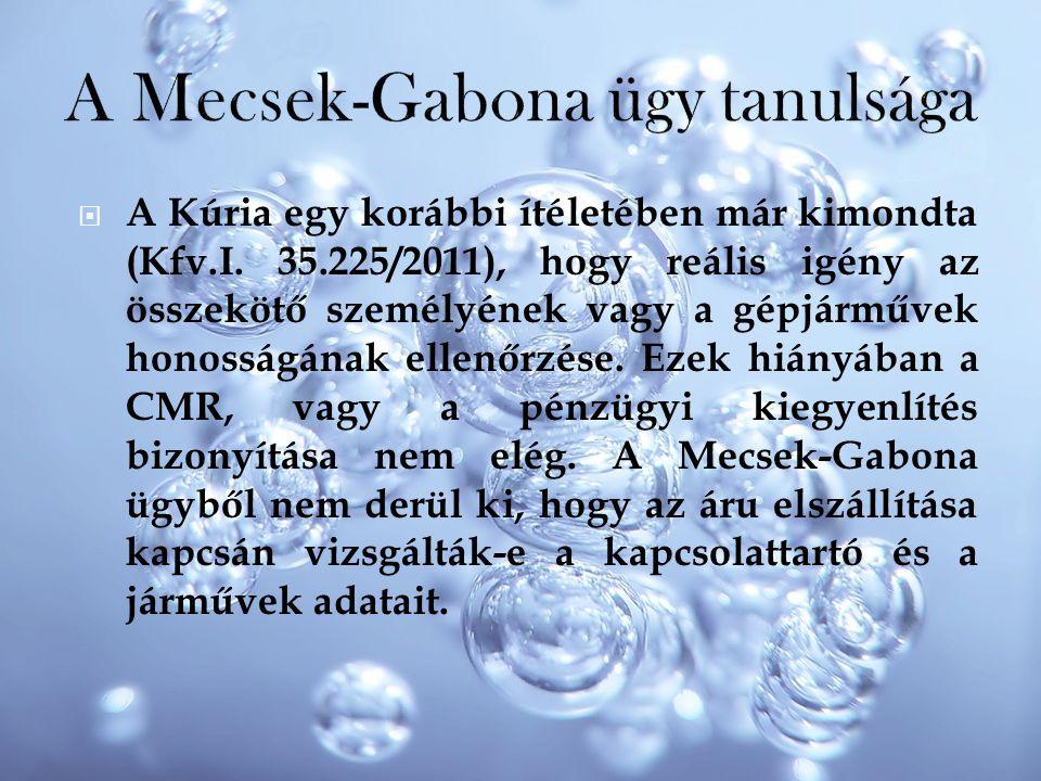 A Mecsek-Gabona ügy tanulsága