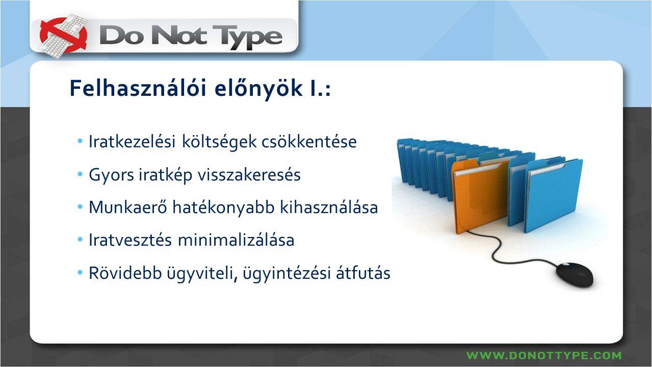 Felhasználói előnyök I.: