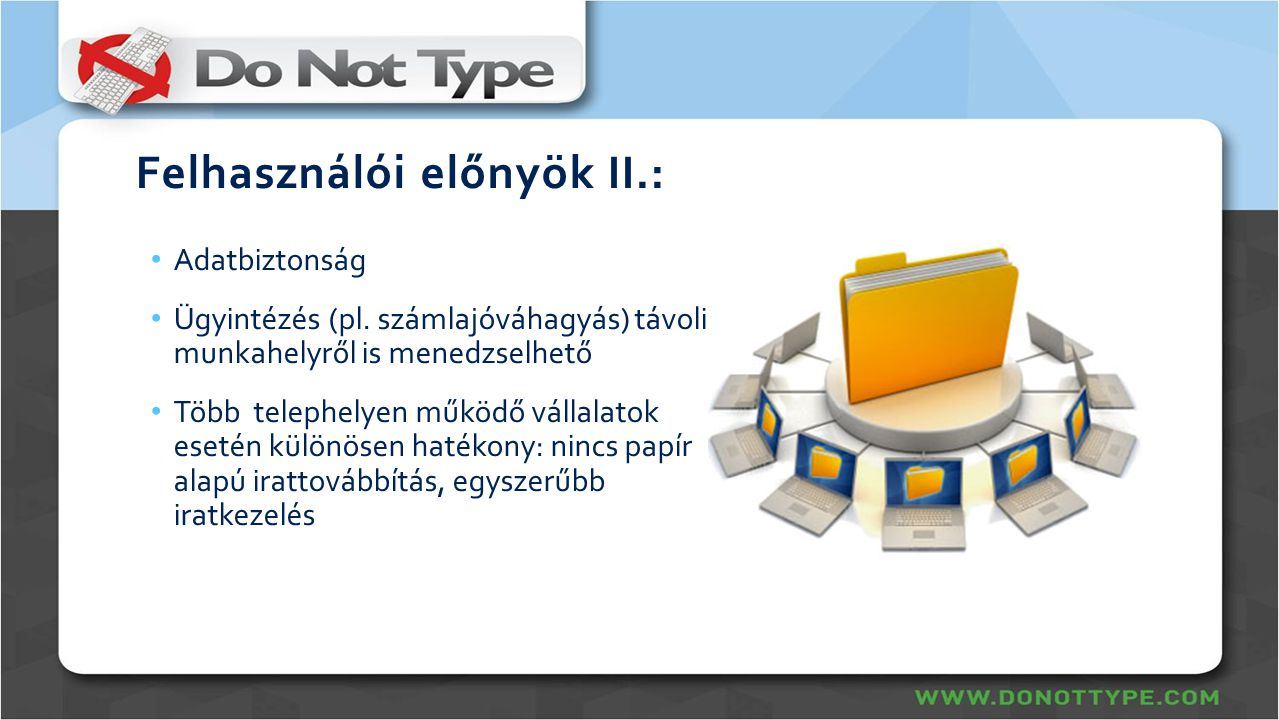 Felhasználói előnyök II.: