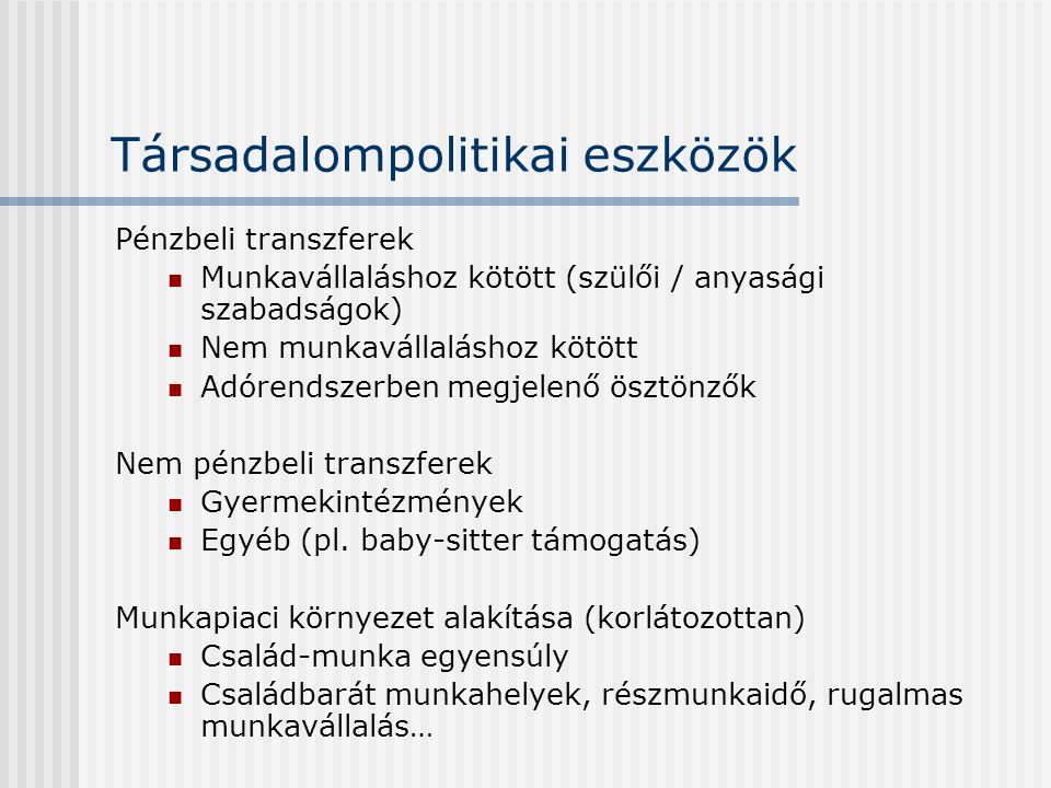 Társadalompolitikai eszközök