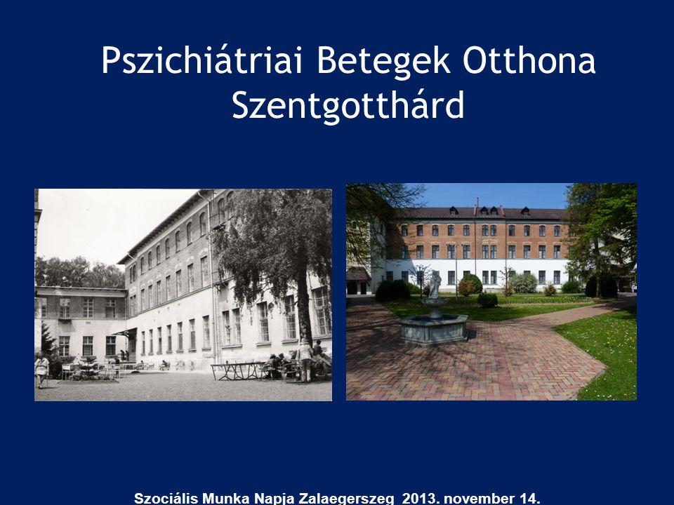 Pszichiátriai Betegek Otthona Szentgotthárd