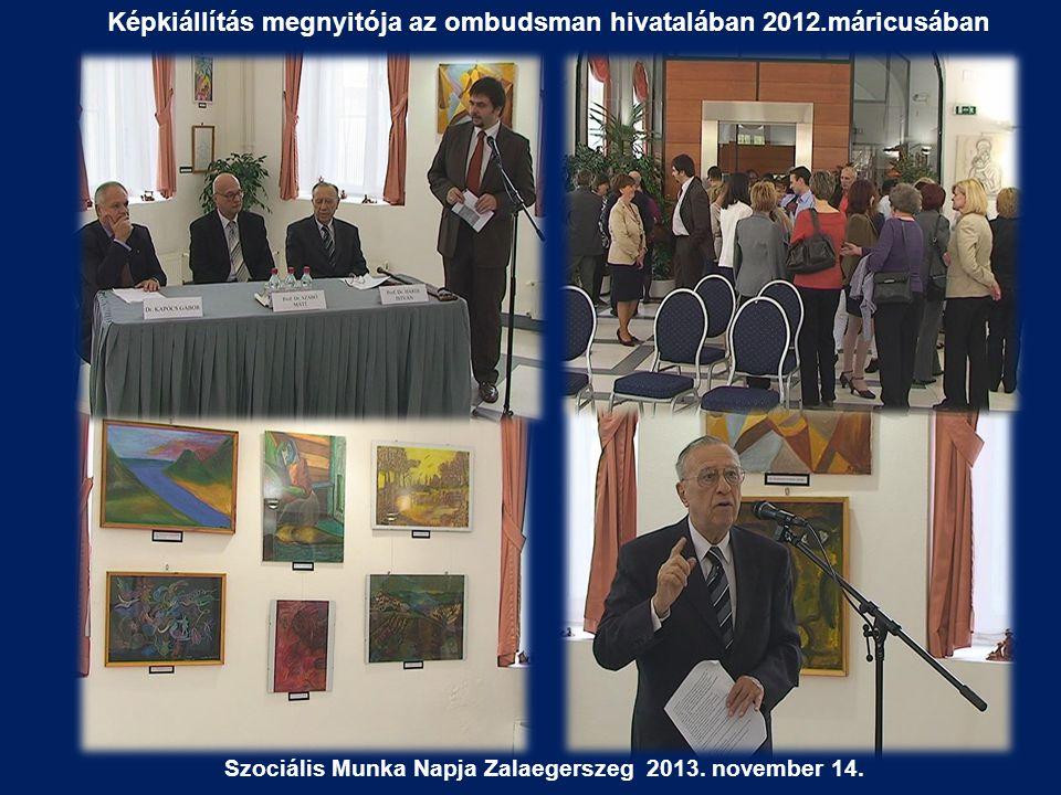 Képkiállítás megnyitója az ombudsman hivatalában 2012.máricusában