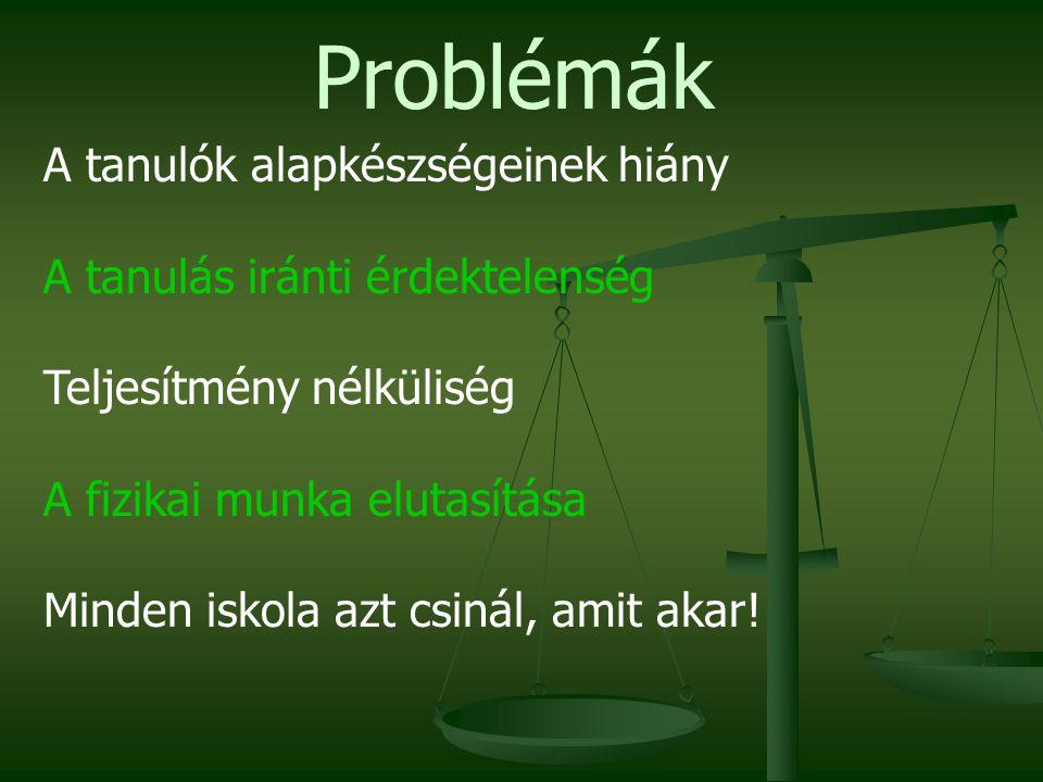 Problémák A tanulók alapkészségeinek hiány