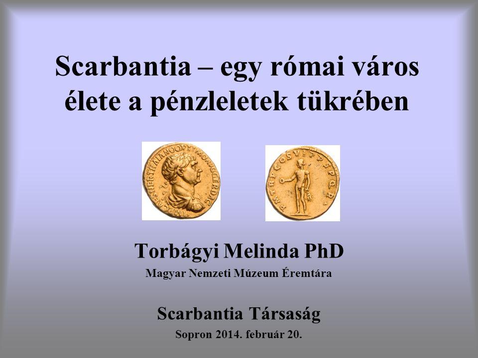 Scarbantia – egy római város élete a pénzleletek tükrében
