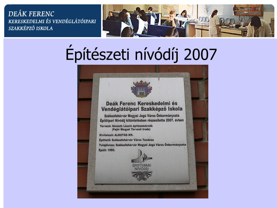 Építészeti nívódíj 2007