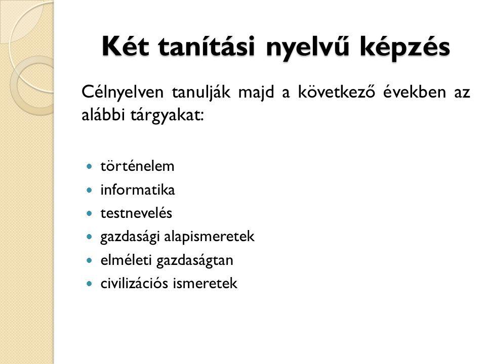 Két tanítási nyelvű képzés