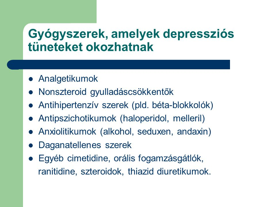 Gyógyszerek, amelyek depressziós tüneteket okozhatnak