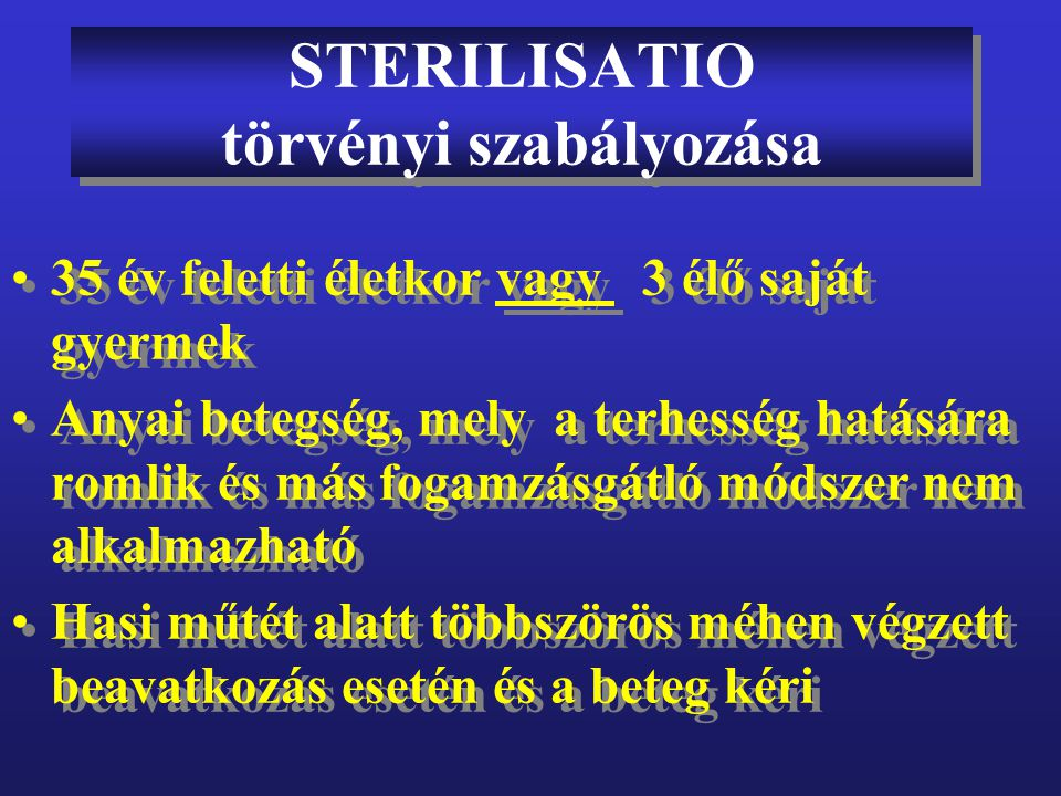 STERILISATIO törvényi szabályozása