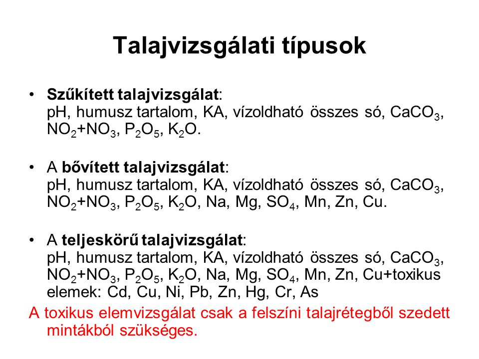 Talajvizsgálati típusok