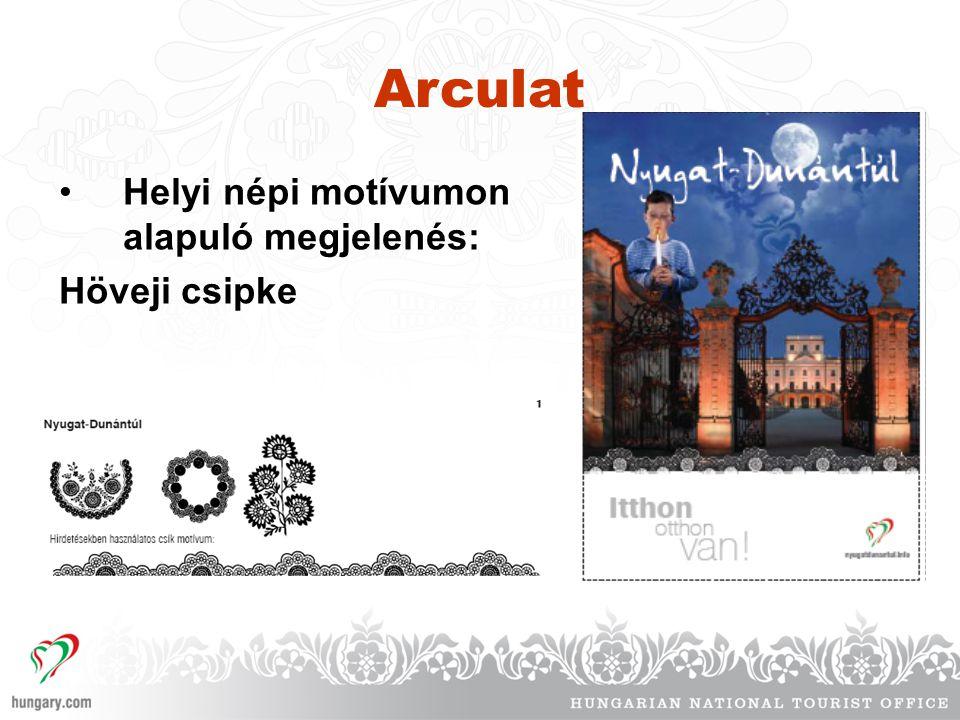 Arculat Helyi népi motívumon alapuló megjelenés: Höveji csipke