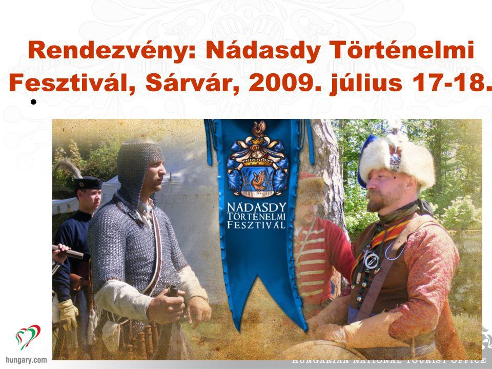 Rendezvény: Nádasdy Történelmi Fesztivál, Sárvár, 2009. július 17-18.