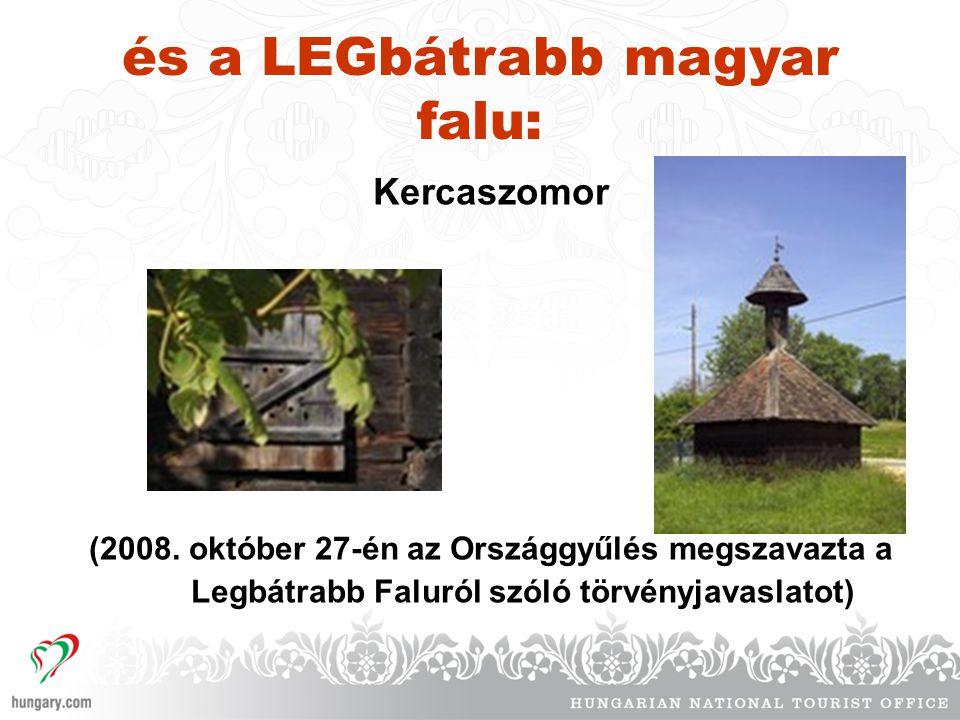 és a LEGbátrabb magyar falu: