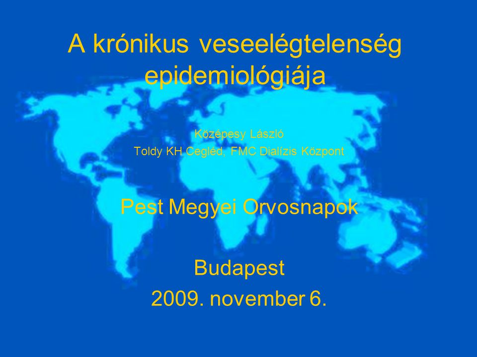 A krónikus veseelégtelenség epidemiológiája