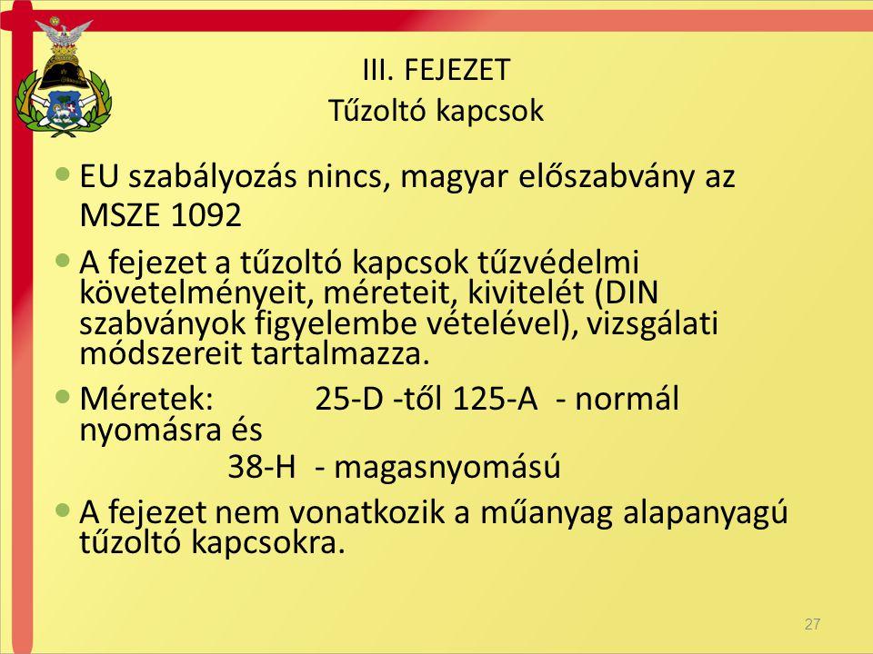 III. FEJEZET Tűzoltó kapcsok