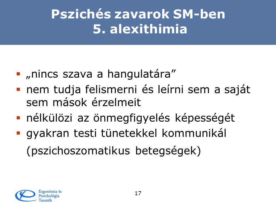 Pszichés zavarok SM-ben 5. alexithimia