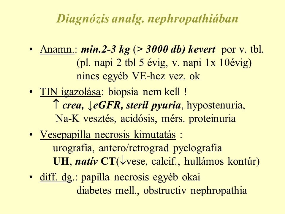 Diagnózis analg. nephropathiában