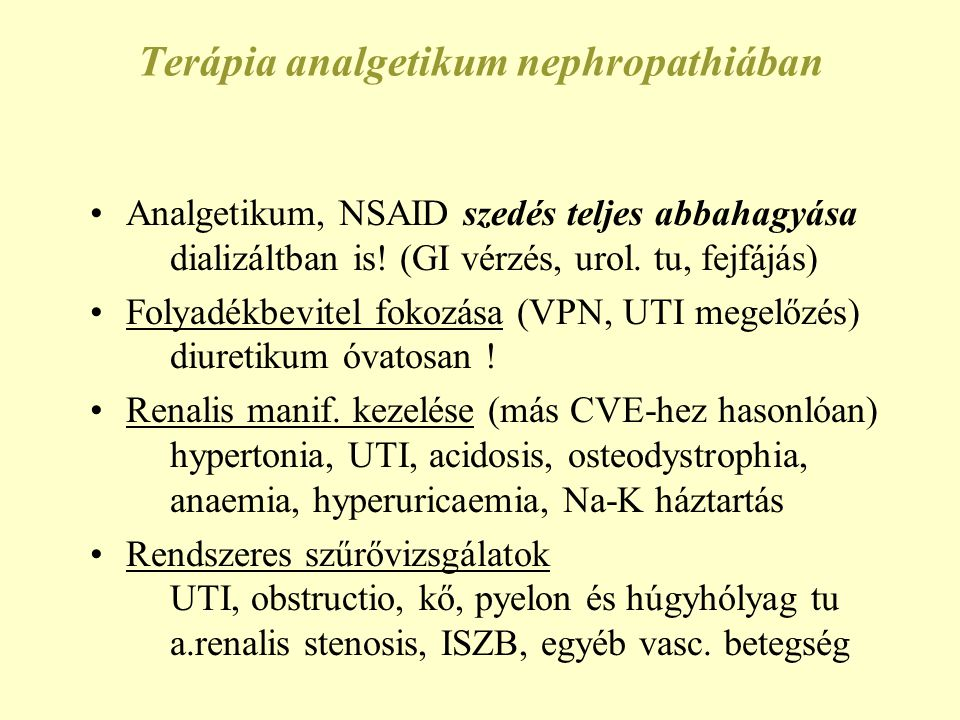 Terápia analgetikum nephropathiában