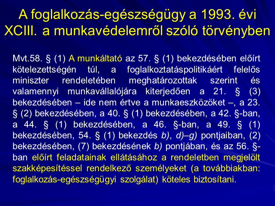 A foglalkozás-egészségügy a 1993. évi XCIII