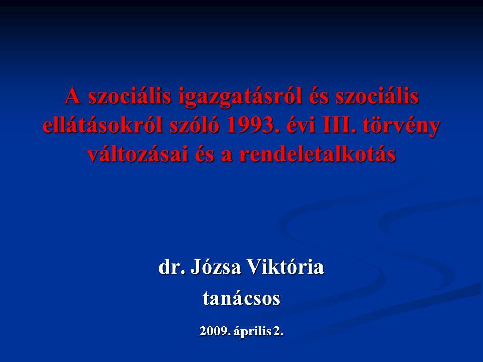 dr. Józsa Viktória tanácsos 2009. április 2.