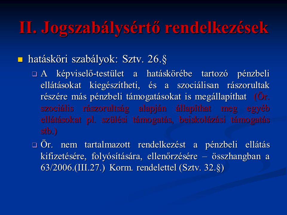 II. Jogszabálysértő rendelkezések