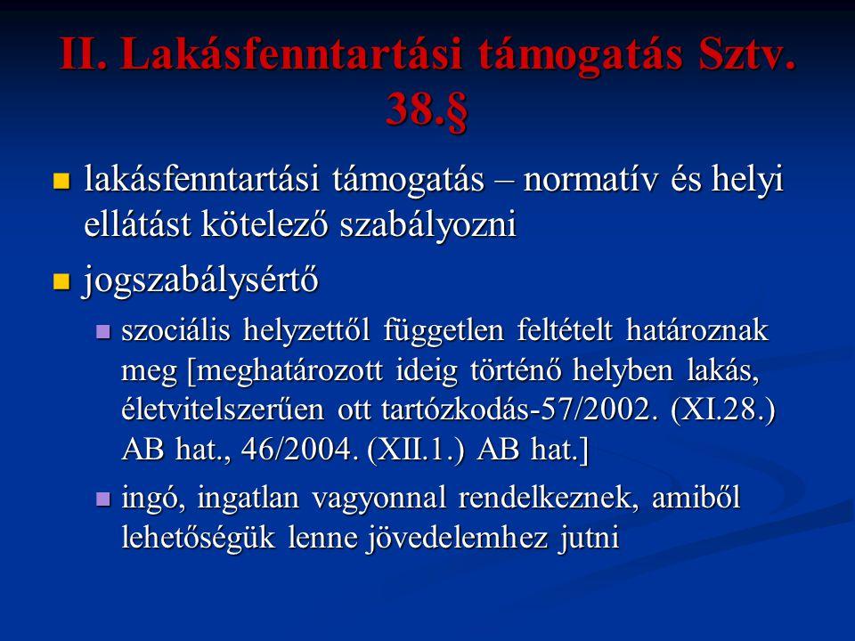 II. Lakásfenntartási támogatás Sztv. 38.§