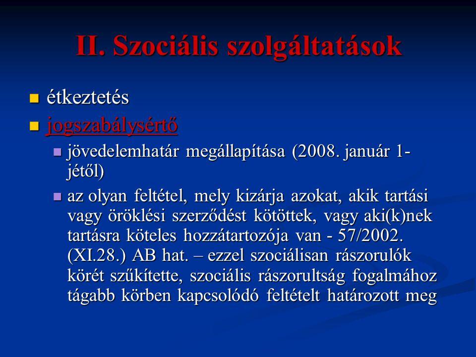 II. Szociális szolgáltatások