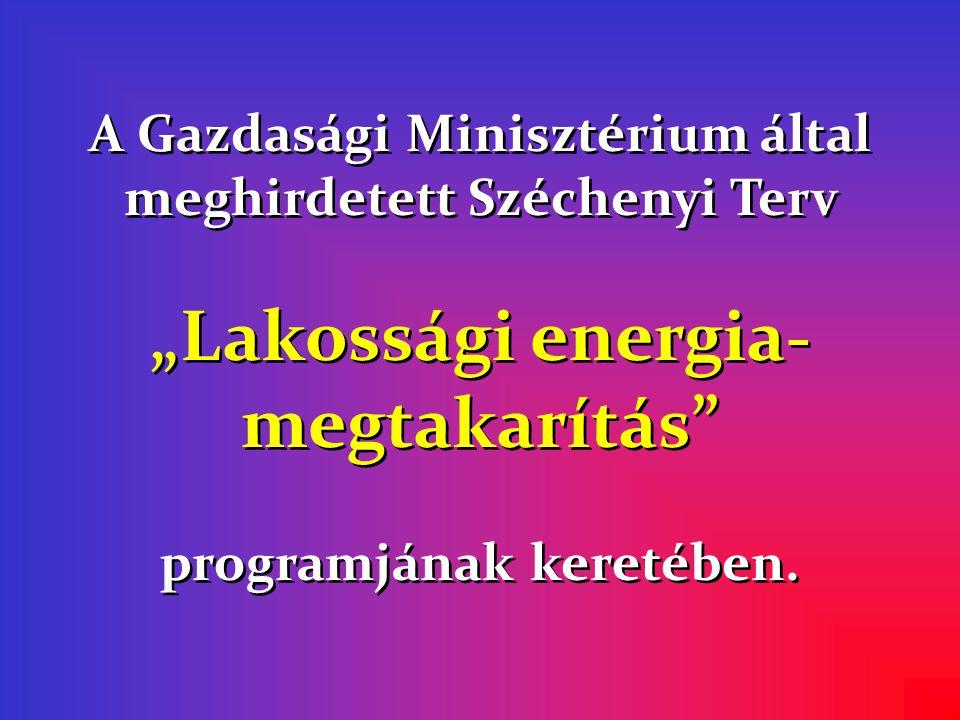 """""""Lakossági energia-megtakarítás"""