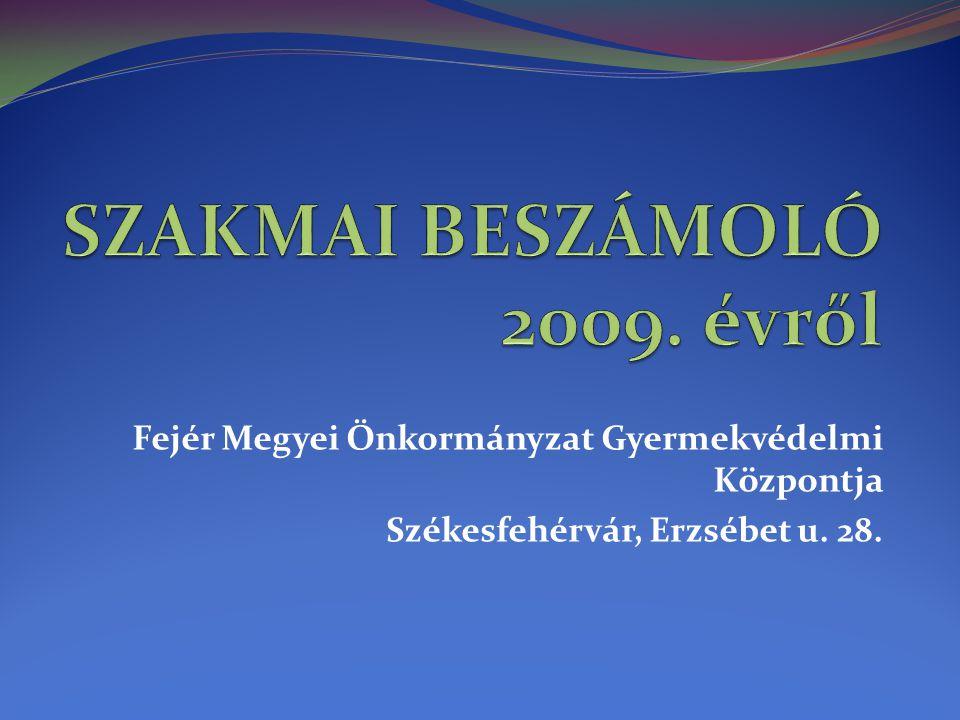 SZAKMAI BESZÁMOLÓ 2009. évről