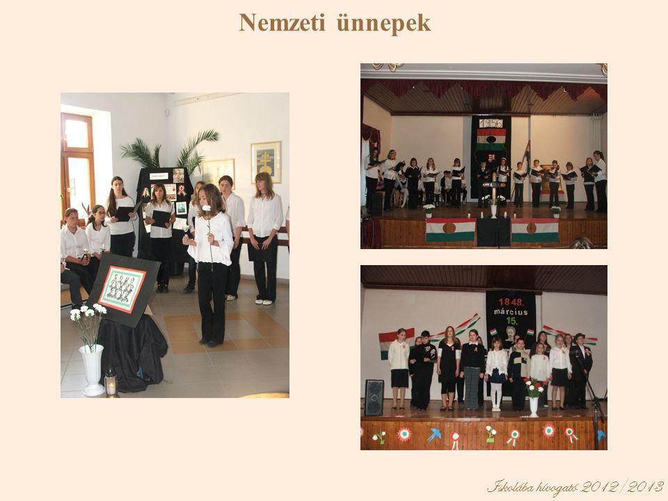 Nemzeti ünnepek Iskolába hívogató 2012/2013
