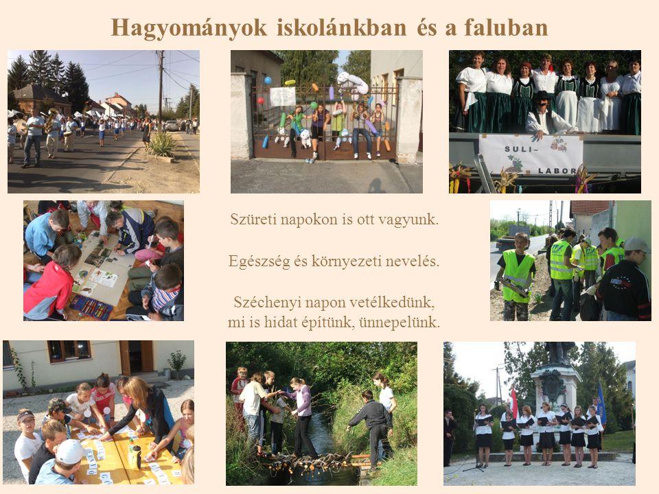 Hagyományok iskolánkban és a faluban