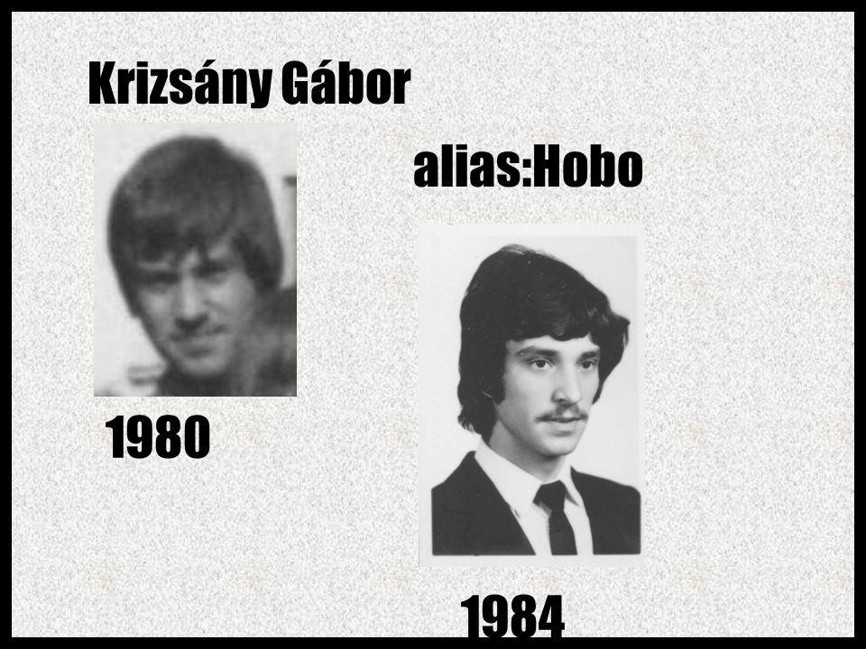 Krizsány Gábor alias:Hobo 1980 1984