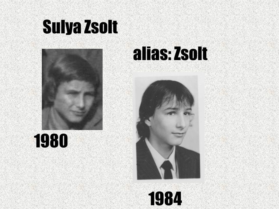 Sulya Zsolt alias: Zsolt 1980 1984