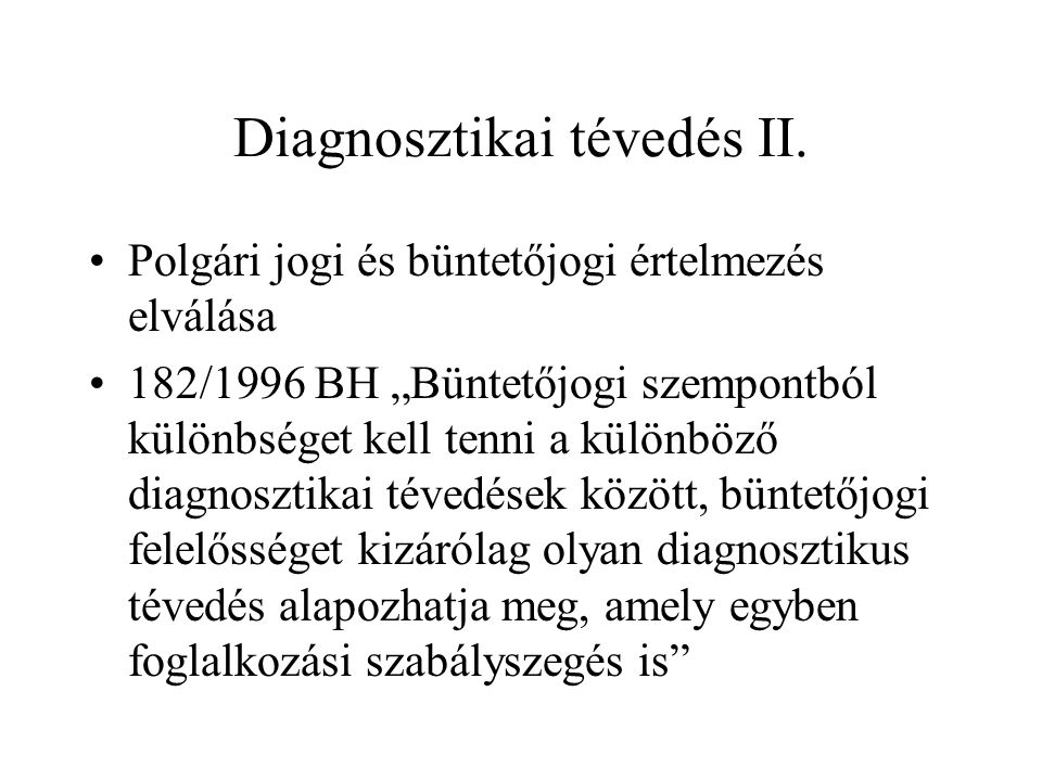 Diagnosztikai tévedés II.