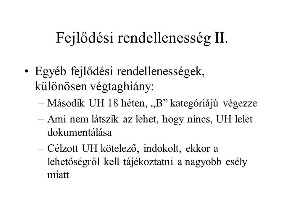Fejlődési rendellenesség II.