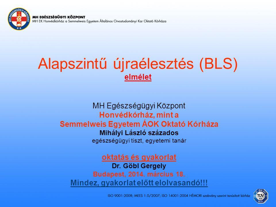 Alapszintű újraélesztés (BLS) elmélet