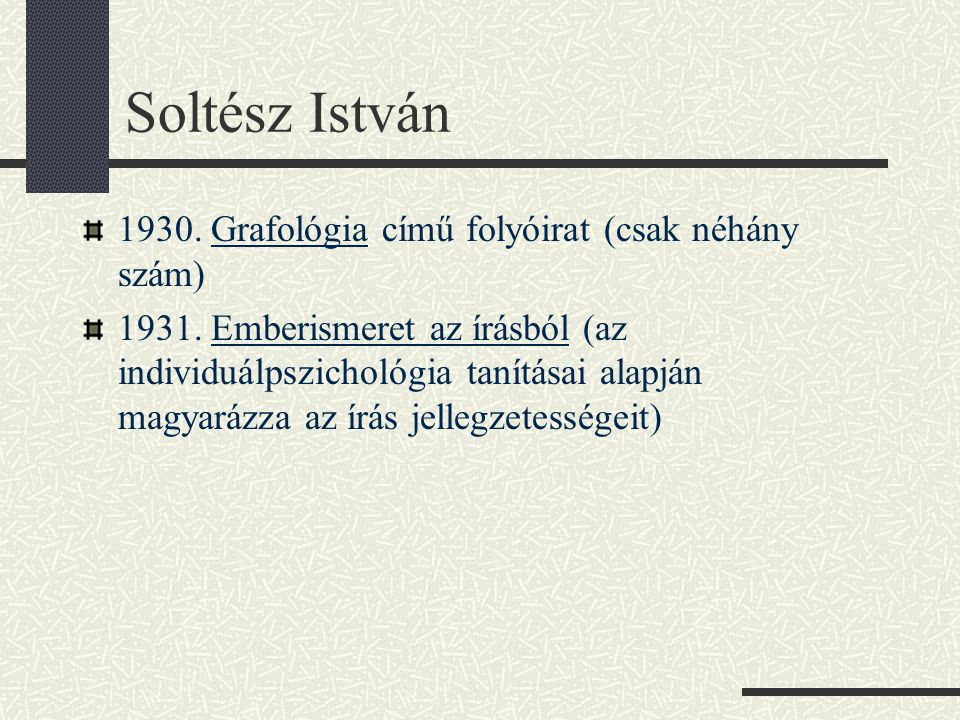Soltész István 1930. Grafológia című folyóirat (csak néhány szám)